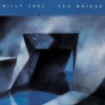 [Album] Billy Joel – The Bridge (2008.02.01/MP3+Hi-Res FLAC/RAR)