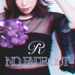 [Single] R (愛内里菜) – NO FADE OUT (2019/AAC/RAR)