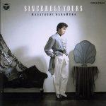 [Album] 中村雅俊 – Sincerely Yours (1987.12.10/MP3/RAR)
