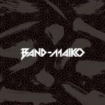 [Album] BAND-MAID – BAND-MAIKO (2019.04.03/MP3/RAR)