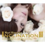[Album] 浜田麻里 – INCLINATION III (2013.08.07/MP3/RAR)