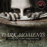 [Album] Various Artists – Dark Moments Vol. 1 – 25 Dark-Folk, Gothic, Darkwave Songs (2011.11.28/MP3/RAR)