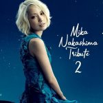 [Album] Various Artists – Mika Nakashima Tribute 2 (2019/MP3/RAR)