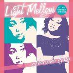 [Album] 佐藤奈々子 – Light Mellow Nanako Sato (2014.10.29/MP3/RAR)