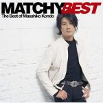 [Album] 近藤真彦 – Matchy Best (2006.02.08/MP3/RAR)