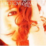 [Album] 松田聖子 – LOVE&EMOTION VOL.2 (2001.11.28/MP3/RAR)