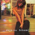 [Album] hitomi – deja-vu (1997.11.12/MP3/RAR)