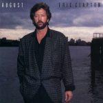 [Album] Eric Clapton – August (1986.11.24/MP3+Hi-Res FLAC/RAR)