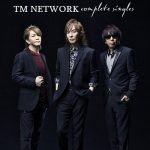 [Album] TM NETWORK – Complete Singles 1984-1999 (MP3/RAR)