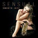 [Album] Various Artists – Sensual Smooth Jazz (2016/MP3/RAR)