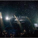 """[Album] Aqua Timez – Aqua Timez FINAL LIVE """"last dance"""" (2019.03.27/MP3/RAR)"""