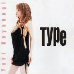 [Album] 小柳ゆき – Type (2003.09.25/MP3/RAR)