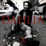 [Album] X JAPAN – Dahlia (Reissue 2005) (1996.11.04/MP3/RAR)
