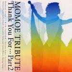 [Album] Various Artists – MOMOE TRIBUTE ~Thank You For. Part2~ (2005.05.25/MP3/RAR)