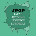 [Album] Various Artists – Japan Hitsong Nonstop Eurobeat Jpop (2011/MP3/RAR)
