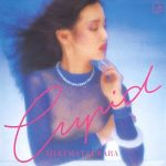[Album] 松原みき – -Cupid- (2009.01.21/MP3+Flac/RAR)