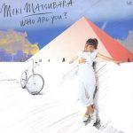 [Album] 松原みき – Who Are You (2009.01.21/MP3+Flac/RAR)