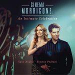 [Album] Sara Andon & Simone Pedroni – Cinema Morricone: An Intimate Celebration (2019.05.24/MP3+FLAC/RAR)