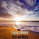 [Album] カレン・ソウサ – Jazz and Bossa Classics Rework (2019/MP3/RAR)