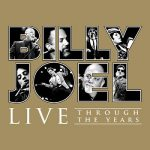 [Album] Billy Joel – Live Through the Years (2019.05.03/MP3+Flac/RAR)
