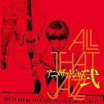[Album] ALL THAT JAZZ – アニメ・ザット・ジャズ弐 (2010.10.06/MP3/RAR)