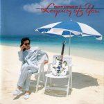 [Album] 角松敏生 – Legacy of You (1990.07.25/MP3/RAR)