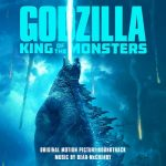 [Album] Bear McCreary – Godzilla – King of the Monsters (Original Motion Picture Soundtrack) (2019.05.24/MP3/RAR)