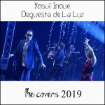 [Single] 井上陽水 & Orquesta de La Luz – The Covers 2019 (MP3/RAR)