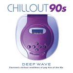 [Album] Various Artists – Chillout 90s (2019.06.21/MP3/RAR)