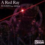 [Single] SUGIZO feat. miwa – A Red Ray (2019.06.25/MP3/RAR)