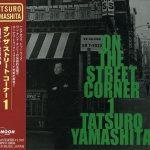 [Album] 山下達郎 – ON THE STREET CORNER 1 (2000.01.26/MP3/RAR)