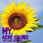 [Album] HY – ACHI SOUND ~HY LOVE SUMMER~ (2010.08.11/MP3/RAR)