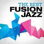 [Album] Various Artists – The Best Fusion Jazz (2017.07.11/MP3+Flac/RAR)