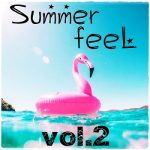 [Album] Various Artists – Summer Feel Vol.2 (MP3/RAR)