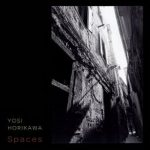 [Album] Yosi Horikawa – Spaces (2019.05.31/MP3+Flac/RAR)