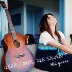 [Album] Miyuu – HERE COMES THE SOUND! (2018.01.10/AAC+Hi-Res FLAC/RAR)