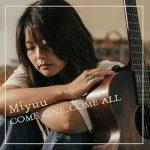 [Album] Miyuu – COME ONE, COME ALL (2018.01.10/AAC+Hi-Res FLAC/RAR)
