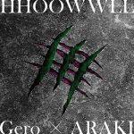 [Single] GeroxARAKI – HHOOWWLL (2019.07.24/MP3/RAR)