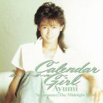 [Album] 中村あゆみ – Calendar Girl (1995.10.25/MP3+Flac/RAR)