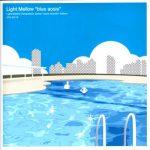 """[Album] Various Artists – Light Mellow """"blue green aosis"""" (2019/MP3/RAR)"""