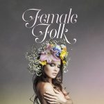 [Album] Various Artists – Female Folk (2018.10.26/MP3/RAR)
