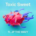 [Single] m-flo – Toxic Sweet feat. JP THE WAVY (2019.08.07/MP3+FLAC/RAR)