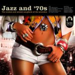 [Album] Various Artists – Jazz and 70s (2011.02.28/MP3/RAR)