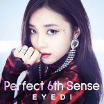 [Single] Eyedi – Perfect 6th Sense (2019.08.09/MP3+Flac/RAR)