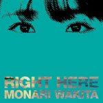 [Album] 脇田もなり – RIGHT HERE (2019.07.31/MP3+Flac/RAR)
