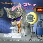 [Album] Shogo Hamada & The J.S. Inspirations – The Moonlight Cats Radio Show Vol.2 (2017.09.06/MP3+Flac/RAR)