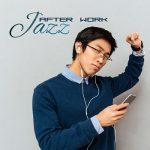[Album] Various Artists – Jazz After Work (2017/MP3+Flac/RAR)