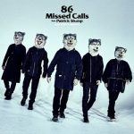 [Single] MAN WITH A MISSION – 86 Missed Calls feat. Patrick Stump (2019.09.30/AAC/RAR)