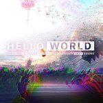 [Album] 2027Soud -「HELLO WORLD」オリジナル・サウンドトラック (2019/MP3/RAR)