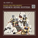 [Single] フィロソフィーのダンス – コモンセンス・バスターズ (Re:)EDIT (2019.10.06/MP3/RAR)